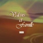 entete serie Valeurs et Famille-v2