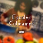 entete serie escales culinaires V2