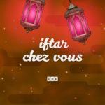 entete serie Iftar Chez Vous